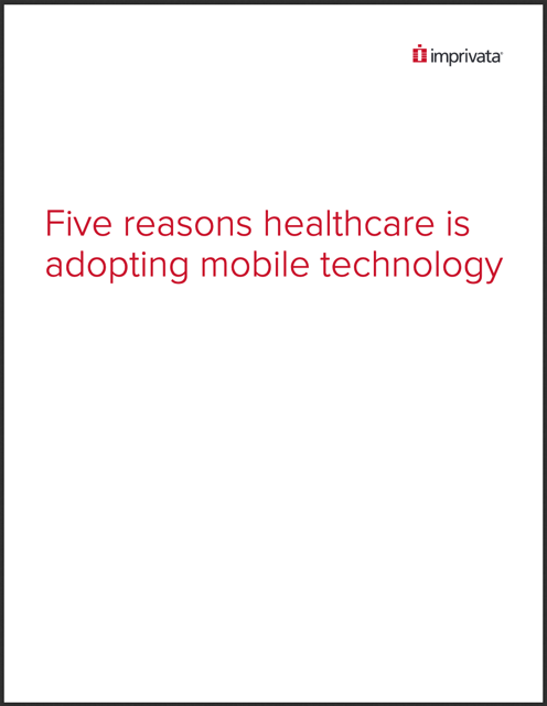 Five reasons healthcare is adopting mobile technology