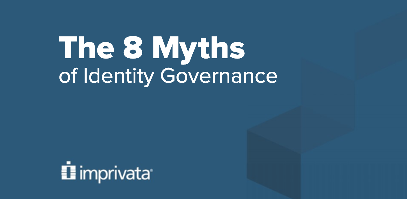 8 Myths of Identity Governance