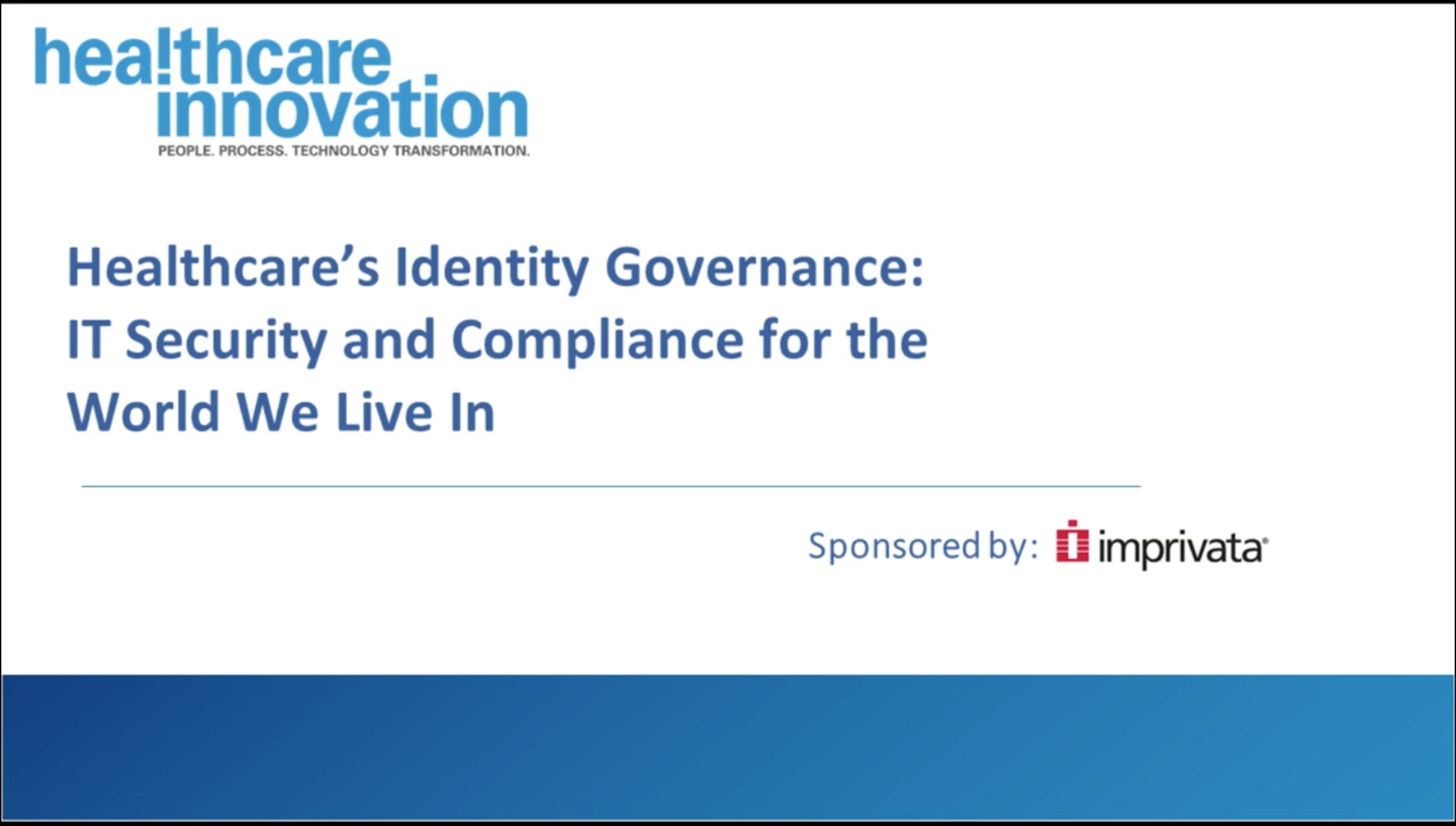 Healthcare's Identity Governance: IT Security and Compliance for the World We Live in