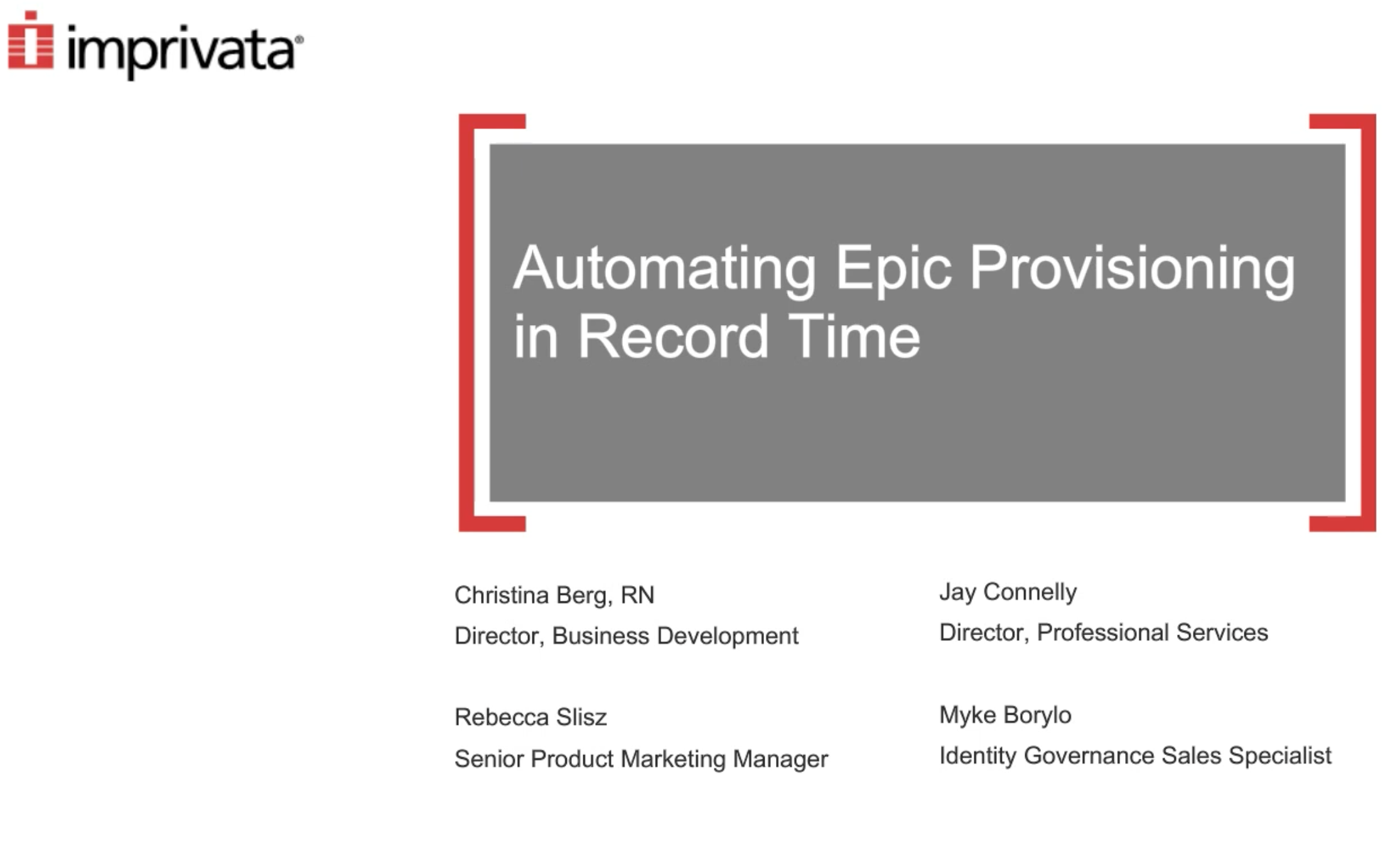 Automating Epic Provisioning in Record Time