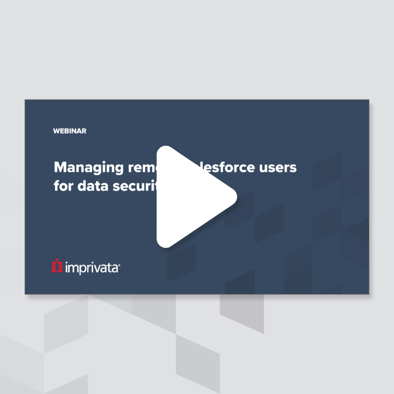 managing-remote-salesforce-users-for-data-security