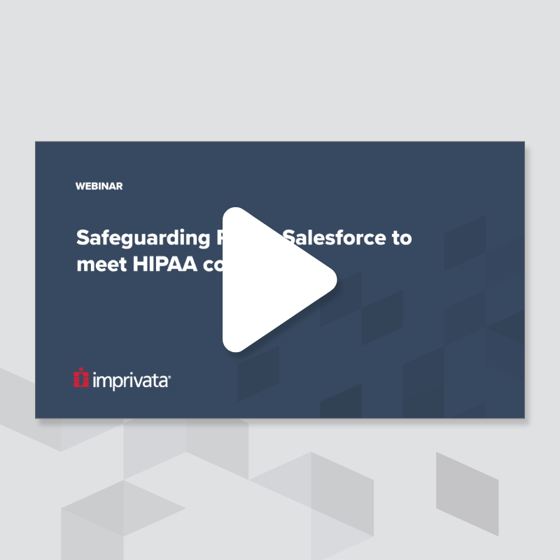safeguarding-phi-in-salesforce-to-meet-hipaa-compliance