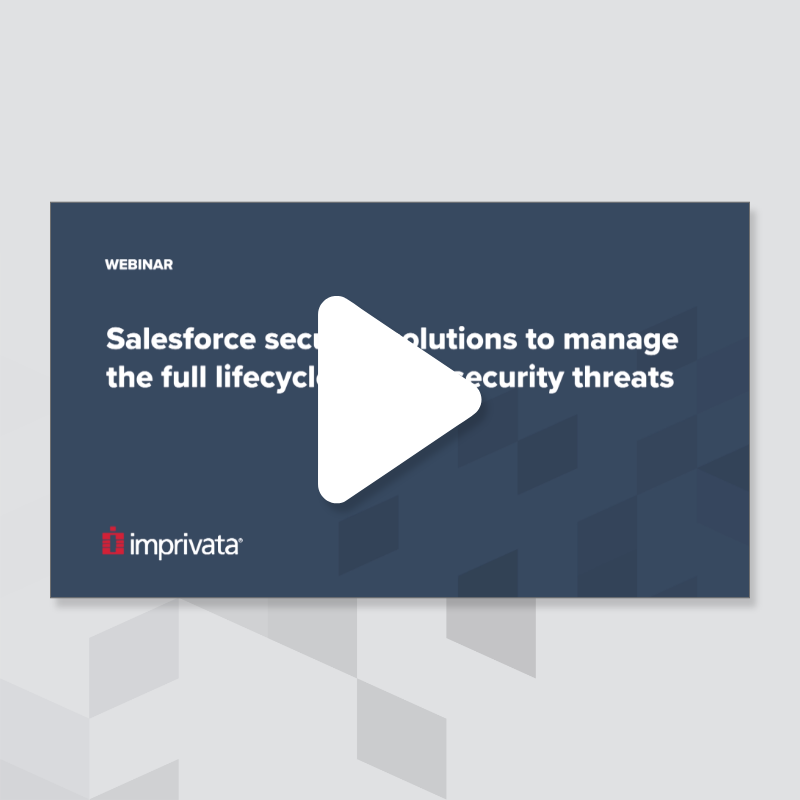 salesforce-security-solutions-to-manage-the-full-lifecycle-of-data-security-threats