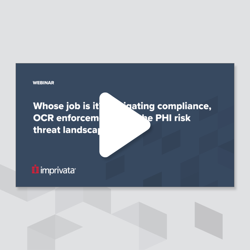 whose-job-is-it-navigating-compliance-ocr-enforcement-and-the-phi-risk-threat-landscape