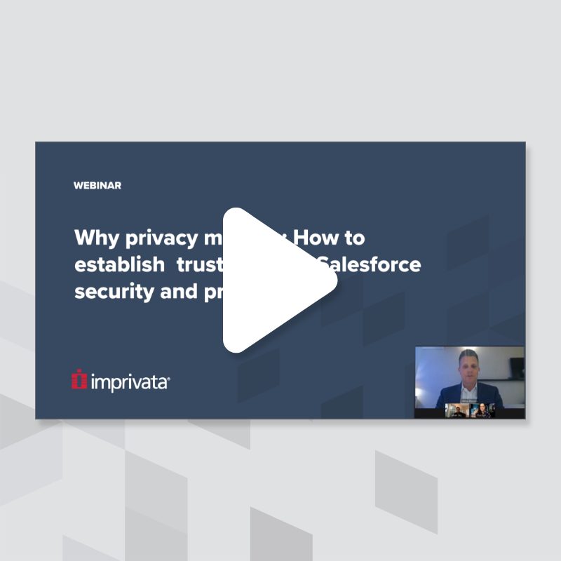 why-privacy-matters-how-to-establish-trust-through-salesforce-security-and-privacy
