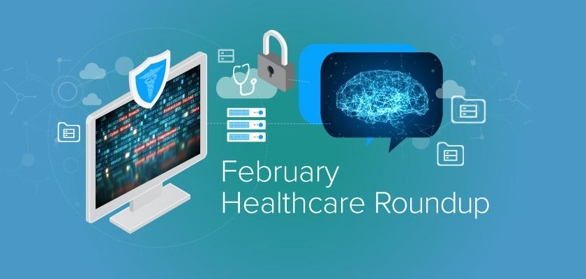 Monthly Healthcare News Roundup: The Cost of Insider Security Breaches, The Consumer Technology Association's New Healthcare AI Standard, and More