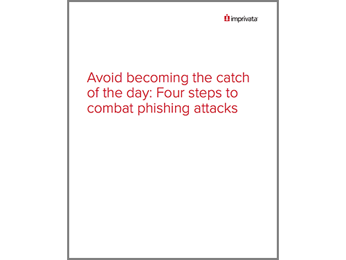 Avoid becoming the catch of the day Four steps to combat phishing attacks WP.png