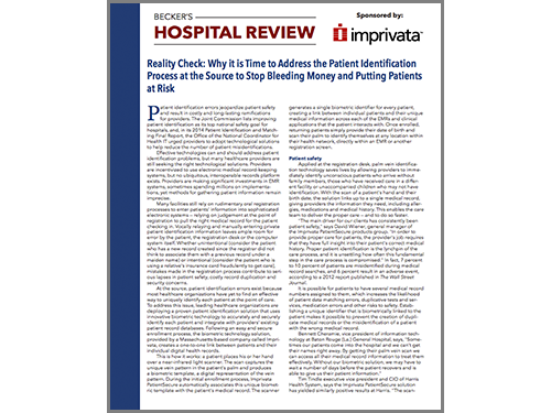 Beckers Hospital Review Why it is time to address the patient identification process at the source to stop bleeding money and putting patients at risk WP.png