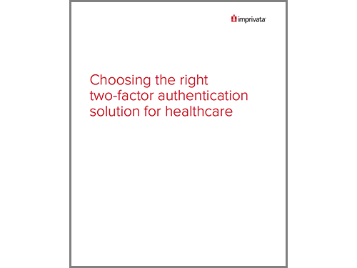 Choosing the right two-factor authentication solution for healthcare WP.png