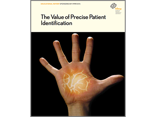 HFMA Educational Report The value of precise patient identification WP.png